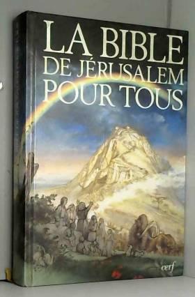 LA BIBLE DE JERUSALEM POUR...