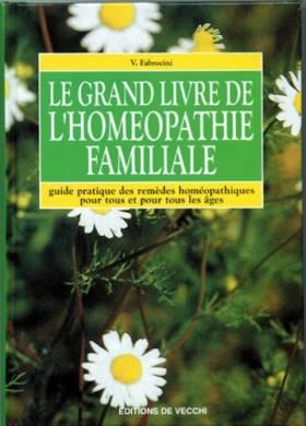 V. Fabrocini - Le grand livre de l'homéopathie familiale