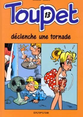 Toupet, tome 13 : Toupet...
