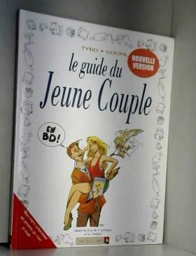 Le Guide du jeune couple,...