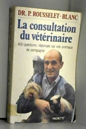 La Consultation vétérinaire...