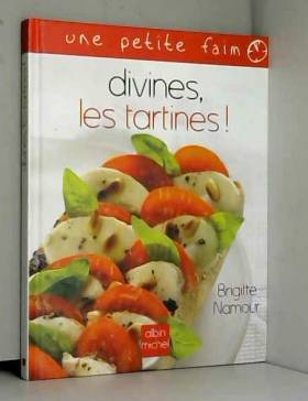 Divines, les tartines !