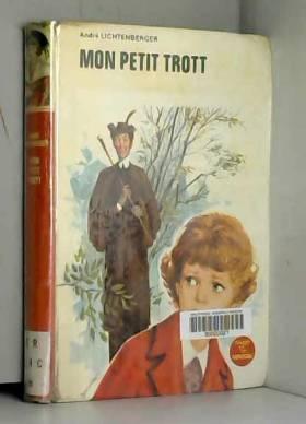 Mon petit Trott -...