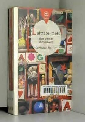 L'ATTRAPE-MOTS. : Mon...