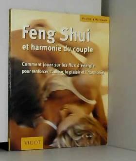 Feng Shui et harmonie du...