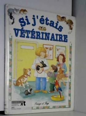 Si j'étais vétérinaire