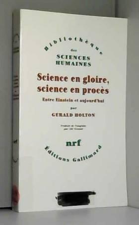 Science en gloire, science...