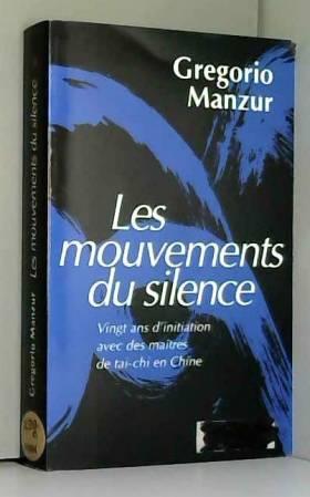 Les mouvements du silence :...