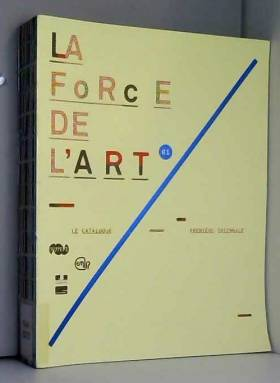 La force de l'art 1,...