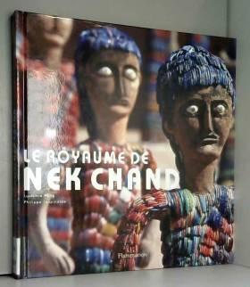 Le royaume de Nek Chand