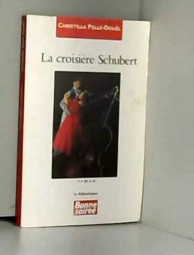 La croisière Schubert