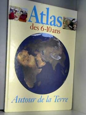 Autour de la terre. Atlas...