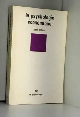 Paul Albou - La Psychologie économique