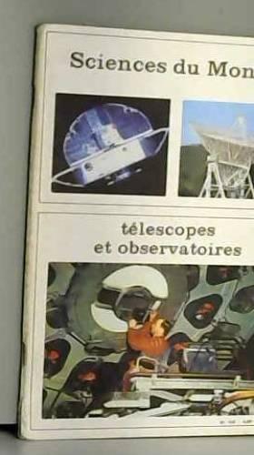Jacques Jourquin - Sciences du monde n°112 télescope et observatoires