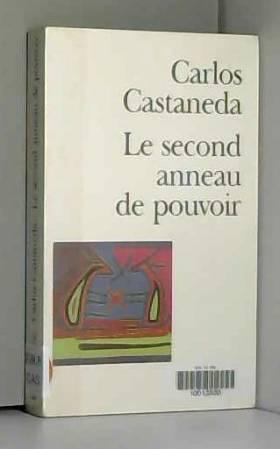 Carlos Castaneda - Le second anneau de pouvoir