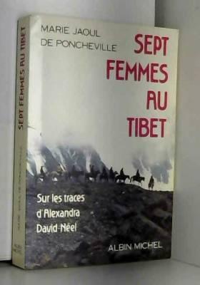 Sept femmes au Tibet, sur...