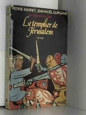 Le Templier de Jerusalem...