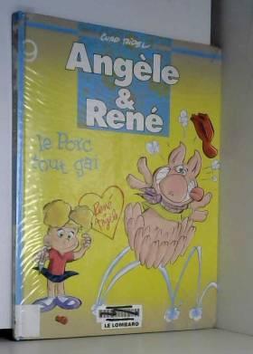 Curd Ridel et Julien Ducasse - Angèle & René, Tome 9 : Le Porc tout gai