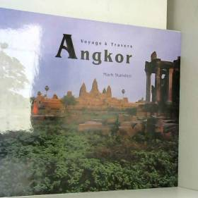 Mark Standen - VOYAGE A TRAVERS ANGKOR