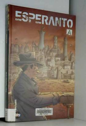 Otto Gabos, Laura Gongiu, Yves Zelig et Pierre... - Esperanto