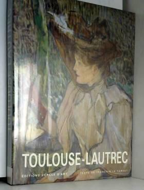 Le Targat et le Targ - Toulouse lautrec -anc edit-
