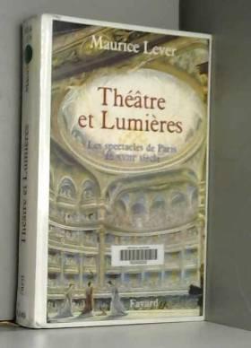 Théâtre et Lumières: Les...