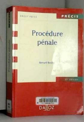 Procédure pénale - 23e éd.:...
