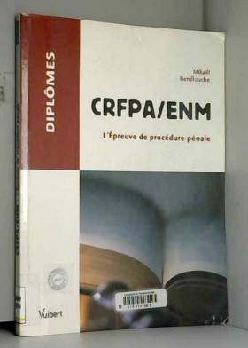 CRFPA/ENM : L'Epreuve de...