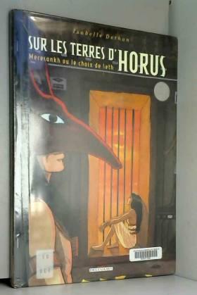 Sur les terres d'Horus,...