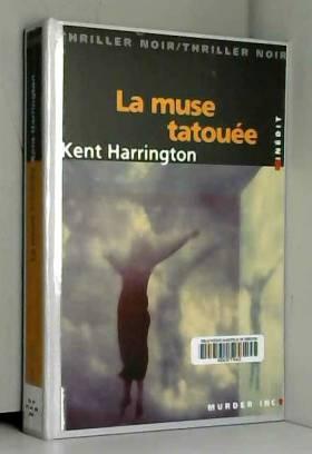 K. Harrington - La Muse tatouée