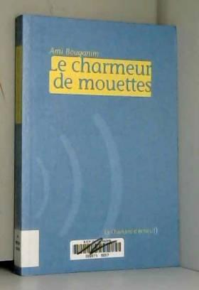 Ami Bouganim - Le Charmeur de mouettes