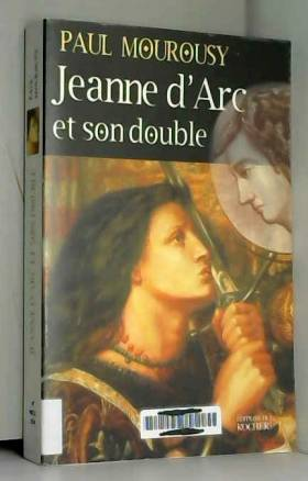 Jeanne d'Arc et son double