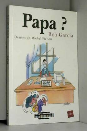 Papa ?
