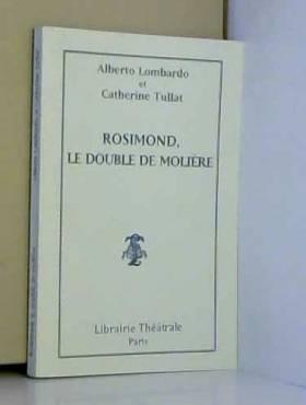 Rosimond, le Double de Molière