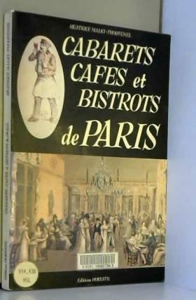 Cabarets, cafés et bistrots...
