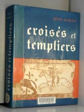 Croisés et templiers.