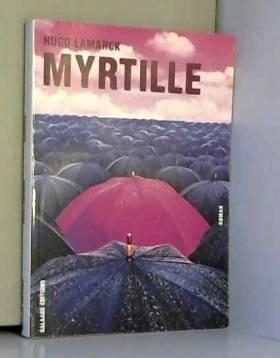 Hugo Lamarck - Myrtille