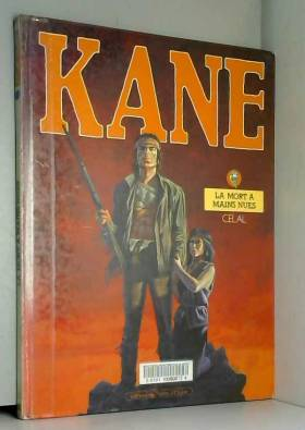 Celal - Kane t1 : la mort a mains nues