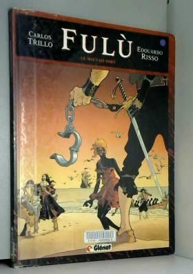 Fulù, tome 1 : Le Mauvais Sort