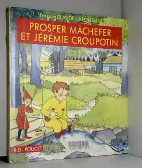 Lafontai - Prosper machefer et jeremie croupotin