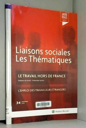 Le travail hors de France -...