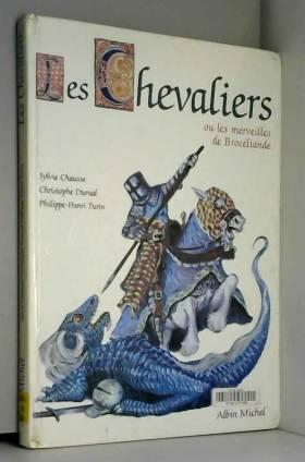 Les chevaliers ou Les...