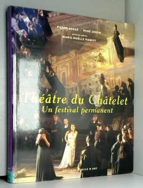 Théâtre du Châtelet : Un...