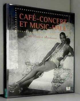 Café-concert et music-hall...