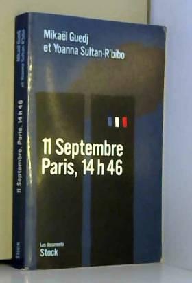 11 Septembre, Paris, 14h46