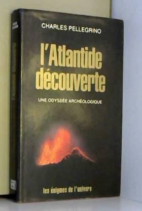 L'Atlantide découverte :...