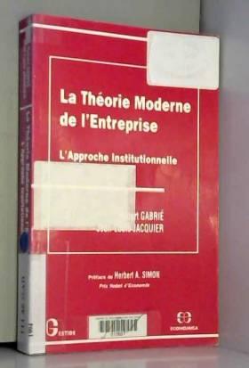Hubert Gabrie - La théorie moderne de l'entreprise