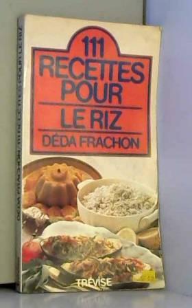 111 recettes pour le riz
