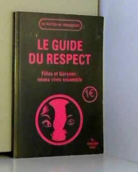 Le Guide du Respect