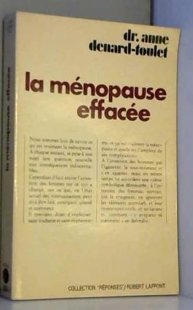Denard Toulet Anne - LA MENOPAUSE EFFACEE